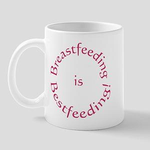 Breastfeeding is Bestfeeding! Mug