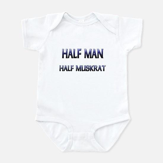 Half Man Half Muskrat Infant Bodysuit