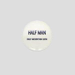 Half Man Half Mountain Lion Mini Button