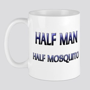 Half Man Half Mosquito Mug