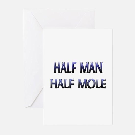 Half Man Half Mole Greeting Cards (Pk of 10)