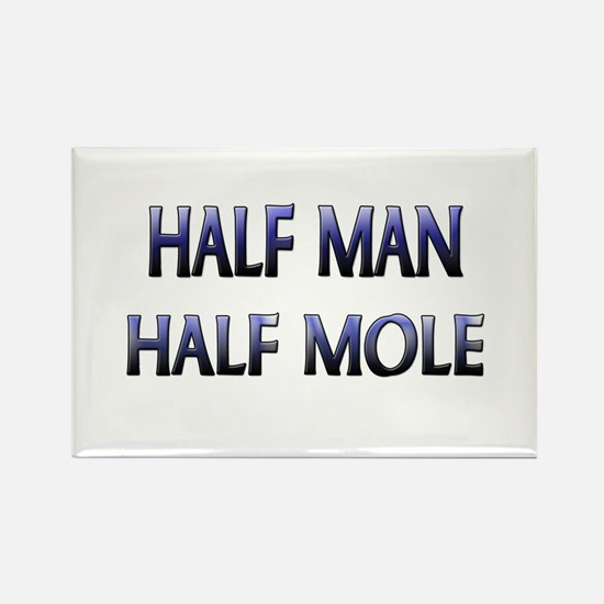 Half Man Half Mole Rectangle Magnet