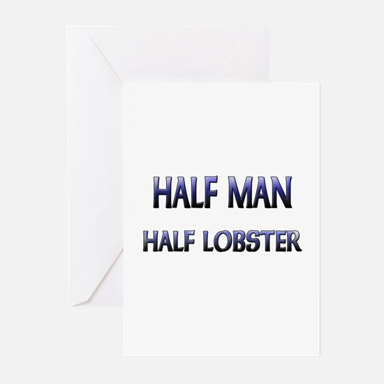 Half Man Half Lobster Greeting Cards (Pk of 10)