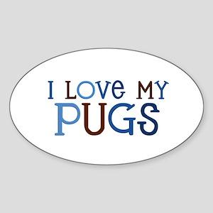 I love my Pugs Oval Sticker