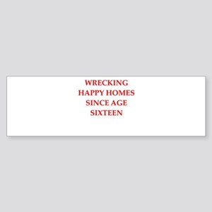 home wrecker Bumper Sticker