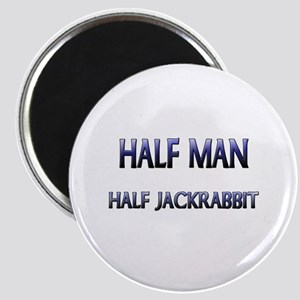 Half Man Half Jackrabbit Magnet