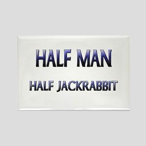 Half Man Half Jackrabbit Rectangle Magnet