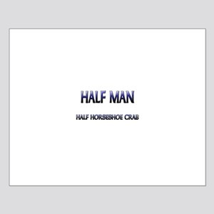 Half Man Half Horseshoe Crab Small Poster