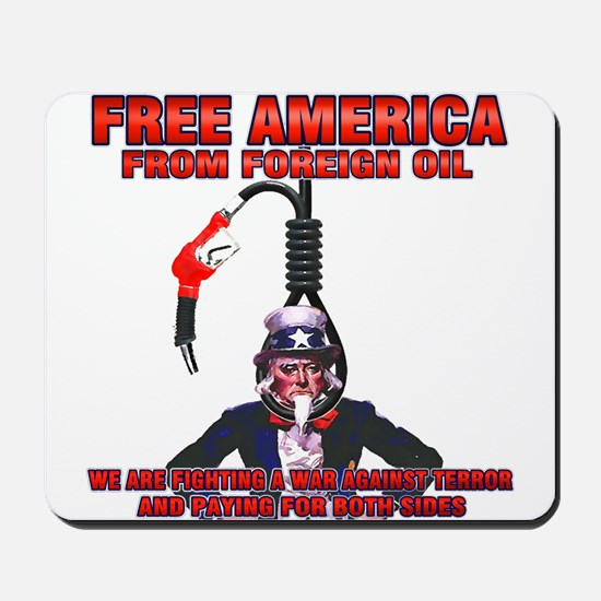 anti foreign oil Fuel Mousepad