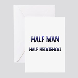 Half Man Half Hedgehog Greeting Cards (Pk of 10)