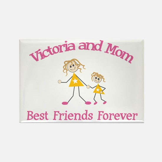 Victoria and Mom - Best Frien Rectangle Magnet