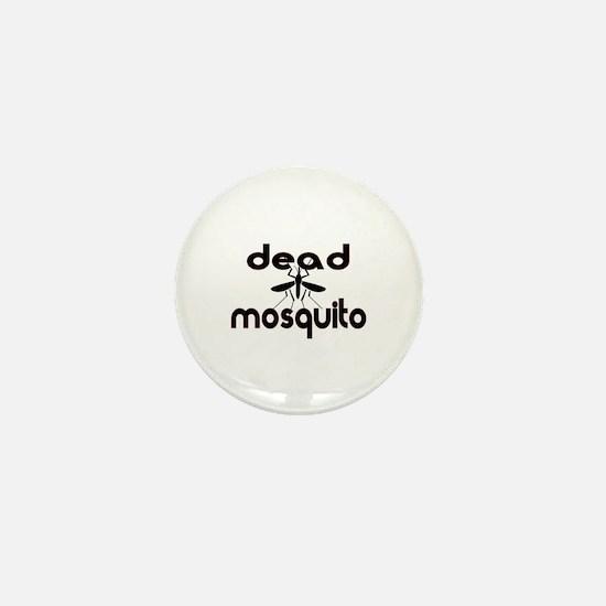 Dead Mosquitos For Sale Mini Button