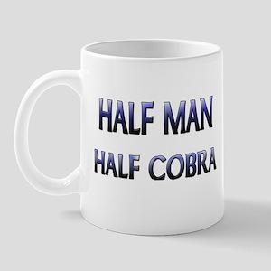 Half Man Half Cobra Mug
