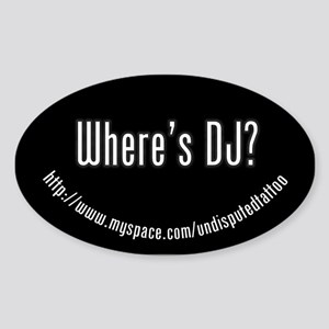 Where's DJ? Oval Sticker
