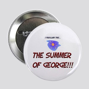 The Summer of George! Button