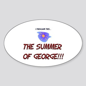 The Summer of George! Oval Sticker