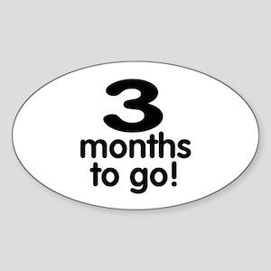 3 months to go! Oval Sticker