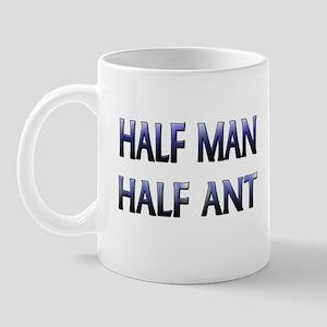 Half Man Half Ant Mug