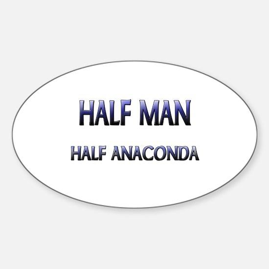 Half Man Half Anaconda Oval Decal