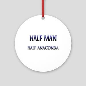 Half Man Half Anaconda Ornament (Round)