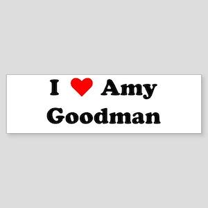 I Heart Amy Goodman Bumper Sticker