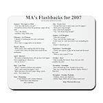 MA's Flashbacks 2007 Mousepad