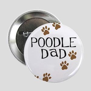 """Poodle Dad 2.25"""" Button"""
