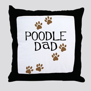 Poodle Dad Throw Pillow