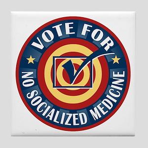 Vote for No Socialized Medicine Tile Coaster