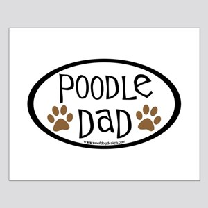 Poodle Dad Oval Small Poster