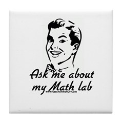 Ask Me About My Math Lab Tile Coaster
