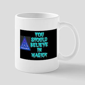 BELIEVE IN MAGICK Mug