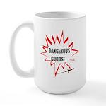 DANGEROUS GOODS! Large Mug