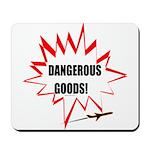 DANGEROUS GOODS! Mousepad