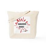 DANGEROUS GOODS! Tote Bag