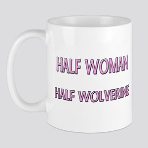 Half Woman Half Wolverine Mug