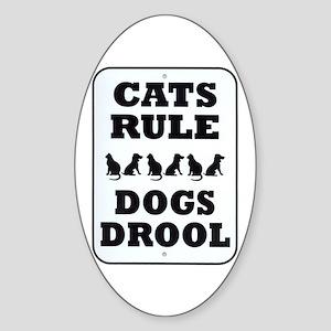 Cats Rule Oval Sticker