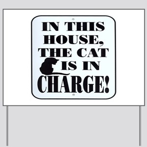 Cat in Charge Yard Sign