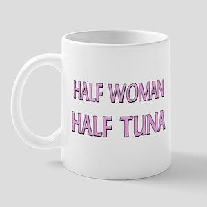 Half Woman Half Tuna Mug