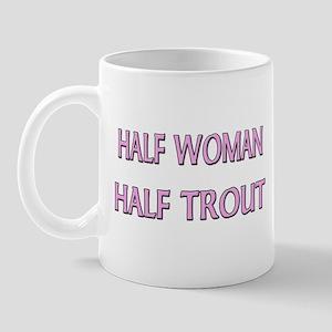 Half Woman Half Trout Mug