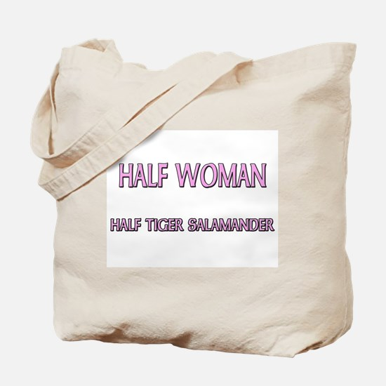 Half Woman Half Tiger Salamander Tote Bag