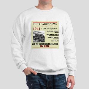 born in 1944 birthday gift Sweatshirt