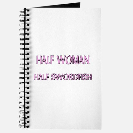 Half Woman Half Swordfish Journal