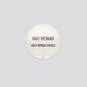 Half Woman Half Sperm Whale Mini Button