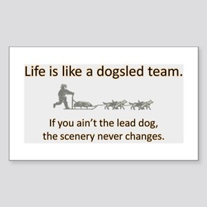 Life is like a dogsled team Rectangle Sticker