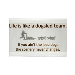 Life is like a dogsled team Rectangle Magnet (10 p