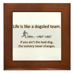 Life is like a dogsled team Framed Tile