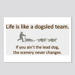 Life is like a dogsled team Postcards (Package of