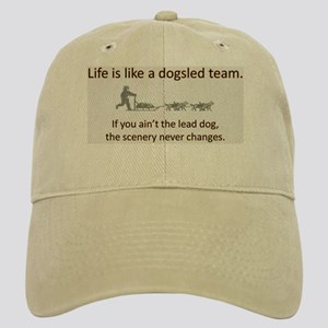 Life is like a dogsled team Cap