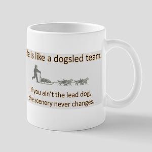 Life is like a dogsled team Mug